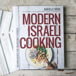 Modern Israeli Cooking | Danielle Oron of I Will Not Eat Oysters Blog